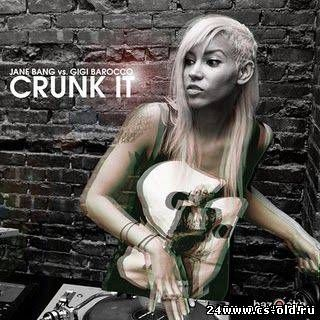 Gigi Barocco feat. Jane Bang - Crunk It (400x240,320x240) HDRip
